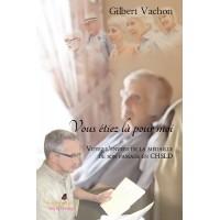 Vous étiez là pour moi - Gilbert Vachon