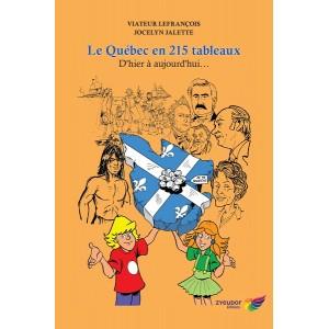Le Québec en 215 tableaux - Viateur Lefrançois