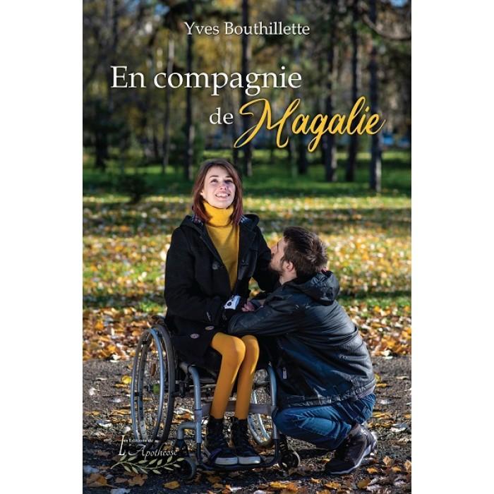 En compagnie de Magalie - Yves Bouthillette