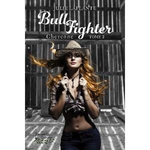 Bull Fighter Tome 2: Cheyenne (version numérique EPUB) - Julie Laplante