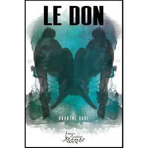 Le don (version numérique EPUB) - Chantal Cool