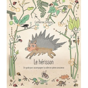 Le hérisson - Catherine Gingras