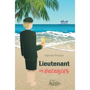 Lieutenant en vacances - Karine Proulx