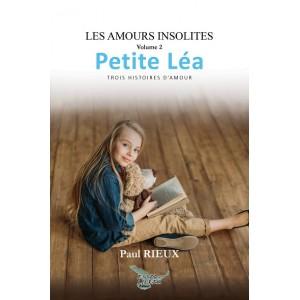 Les amours insolites volume 2: Petite Léa (version numérique EPUB) - Paul Rieux
