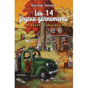 Les 14 joyeux garnements - Guylaine Valcourt