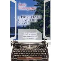 Le prochain chapitre de votre vie - Suzie Champagne