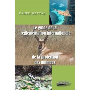 Le guide de la réglementation internationale de la protection des animaux