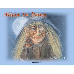 Alicia la Douce - Laetitia Leclerc