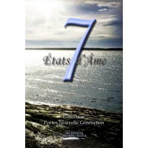 7 états d'âme - Poètes Nouvelle Génération