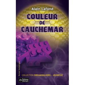 Couleur de cauchemar - Alain Lafond