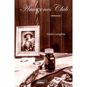 Amazones Club tome 3 - Alain Langlois