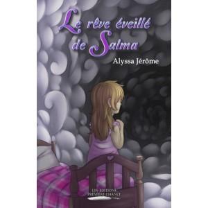 Le rêve éveillé de Salma - Alyssa Jérôme