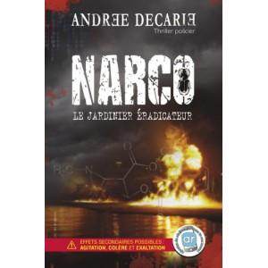 Narco - Andrée Décarie