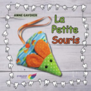 La petite souris - Anne Gaydier