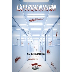 Expérimentation - Catherine Lalonde