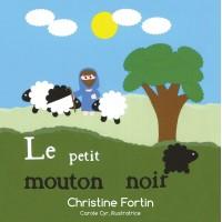 Le petit mouton noir - Christine Fortin & Carole Cyr