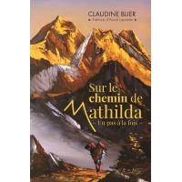 Sur le chemin de Mathilda - Claudine Blier