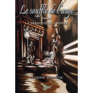 Le souffle de l'ange tome 2 - Claudine Rongione