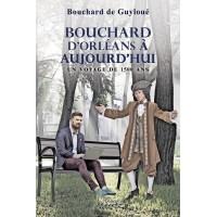 Bouchard d'Orléans à aujourd'hui - Bouchard de Guyloué