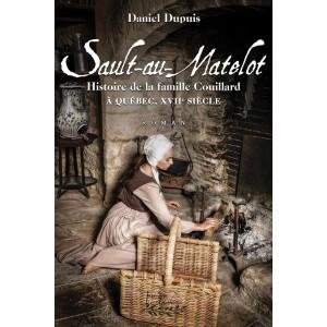 Le Sault-au-Matelot - Daniel Dupuis