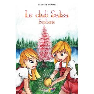 Le club Salsa Tome 2 – Danielle Dumais