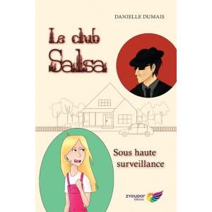 Le club Salsa Tome 4 - Danielle Dumais