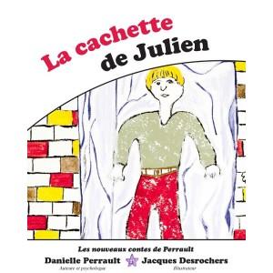 La cachette de Julien – Danielle Perrault