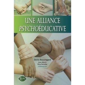 Une alliance psychoéducative – Denis Beauregard, Joan Morin et Rina Petretta