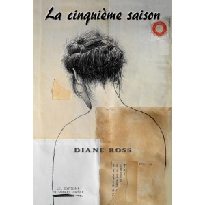 La cinquième saison - Diane Ross