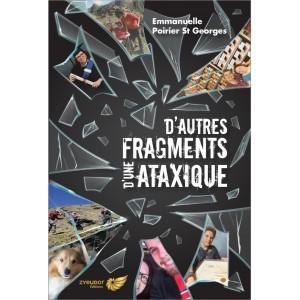 D'autres fragments d'une ataxique - Emmanuelle Poirier St-Georges