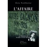 L'affaire Aurore Gagnon - Éric Veillette