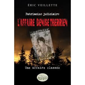 L'affaire Denise Therrien - Éric Veillette
