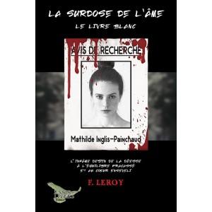La surdose de l'âme - F. Leroy