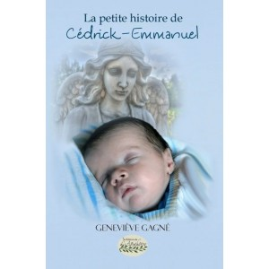 La petite histoire de Cédrick-Emmanuel - Geneviève Gagné