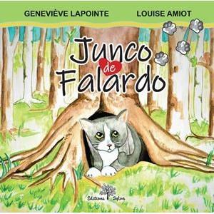 Junco de Falardo - Geneviève Lapointe et Louise Amiot