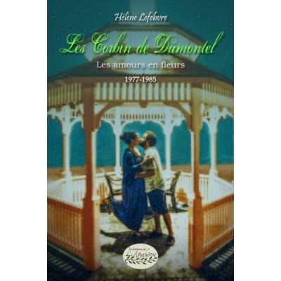 Les Corbin de Dumontel 1977-1985