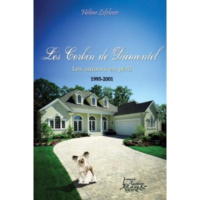 Les Corbin de Dumontel 1993-2001 - Hélène Lefebvre