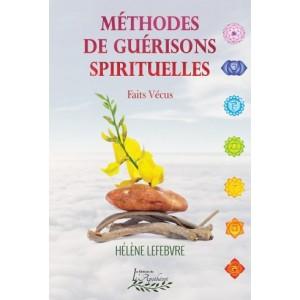 Méthodes de guérisons spirituelles – Hélène Lefebvre