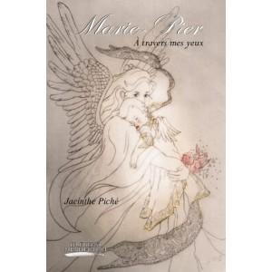 Marie-Pier À travers mes yeux - Jacinthe Piché