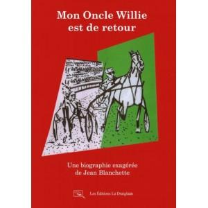 Mon Oncle Willie est de retour - Jean Blanchette