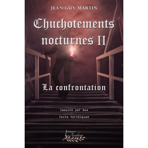 Chuchotements nocturnes Tome 2 - Jean-Guy Martin