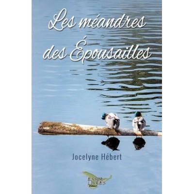 Les méandres des Épousailles – Jocelyne Hébert