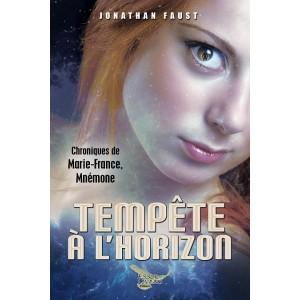 Tempête à l'horizon, Chroniques de Marie-France, Mnémone - Jonathan Faust