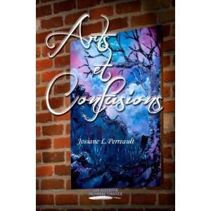 Arts et Confusions - Josiane L. Perreault