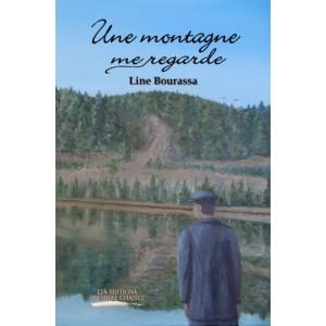 Une montagne me regarde - Line Bourassa