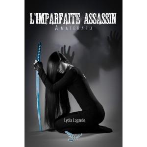 L'imparfaite assassin - Lydia Lagarde