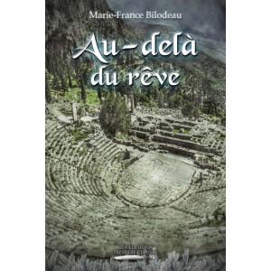 Au-delà du rêve - Marie-France Bilodeau