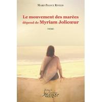 Le mouvement des marées dépend de Myriam Jolicoeur - Marie-France Revelin