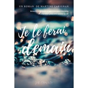 Je le ferai demain - Martine Carignan