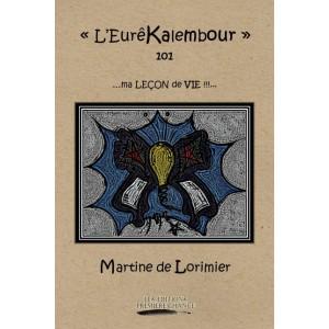 L'EurêKalembour - Martine de Lorimier